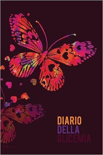 Diario della Glicemia: Quaderno del diabete per 53 settimane (Farfalla)