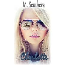 Charlotte: A Marked Heart Novel