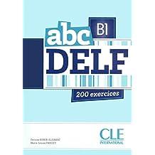 Abc DELF - B1: 200 exercices - 1 CD-mp3