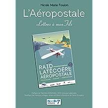 L'Aéropostale - Lettres à Mon Fils (French Edition)