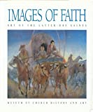 img - for Images of Faith: Art of the Latter-Day Saints book / textbook / text book