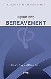 Insight into Bereavement (Waverley Abbey Insight Series)