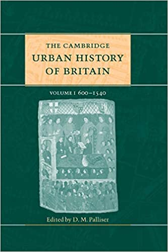 The Cambridge Urban History of Britain, volume 2: 1540-1840