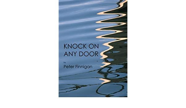 Knock On Any Door Peter Finnigan 0884150527385 Amazon Books
