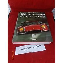 Traum-Ferrari fur sport und reise [auteur : PRUNET, A] [éditeur : Motor buch Verlag ] [année : 1980]