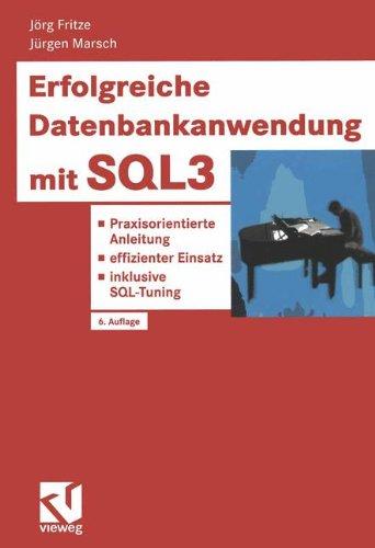 erfolgreiche-datenbankanwendung-mit-sql3-praxisorientierte-anleitung-effizienter-einsatz-inklusive-sql-tuning