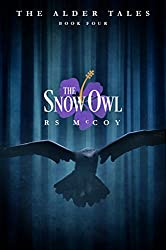 The Snow Owl (The Alder Tales Book 4)