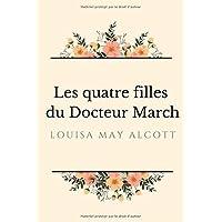 Les quatre filles du Docteur March: Les Quatre