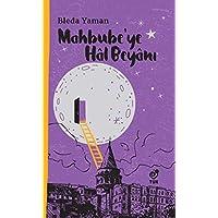 Mahbube'ye Hal Beyanı