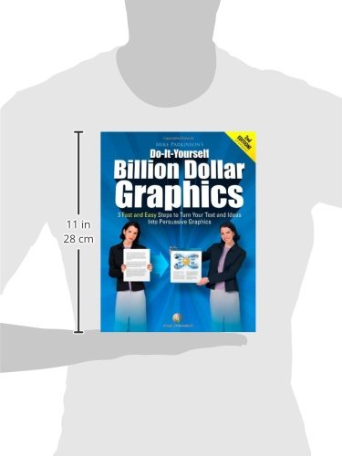 do it yourself billion dollar graphics 3 fast and easy steps to
