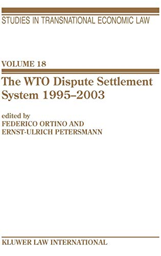 The Wto Dispute Settlement System 1995-2003 (Studies in Transnational Economic Law Set) (Vol 18)