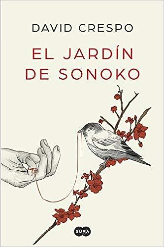 El jardín de Sonoko (Nuevas voces): Amazon.es: Crespo, David: Libros