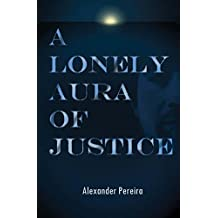 A Lonely Aura of Justice