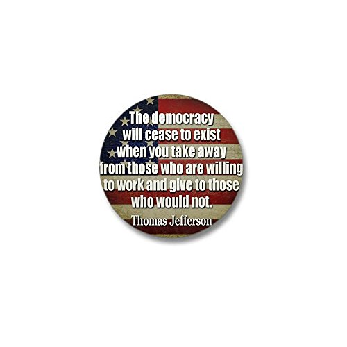 - CafePress Jefferson: Democracy Will Cease To Exist Mini But 1