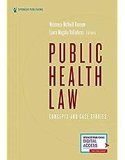 Public Health Law: Concepts and Case Studies