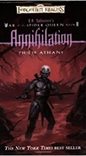 Annihilation (War of Spider Queen) by Philip Athans (2005) Mass Market Paperback