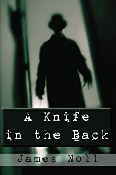 A Knife in the Back by [Noll, James]