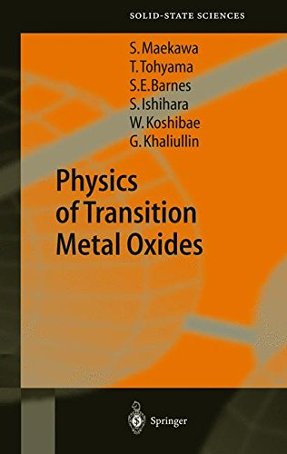 Physics of Transition Metal Oxides (Springer Series in Solid-State Sciences) (v. 144)