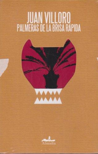 Palmeras de la brisa rapida (Mar Abierto/ Open Sea) (Spanish Edition)