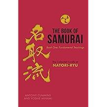 The Book of Samurai: Book One: Fundamental Teachings