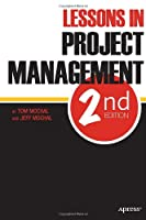Lessons in Project Management, 2nd Edition