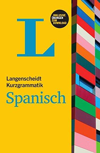 Langenscheidt Kurzgrammatik Spanisch - Buch mit Download