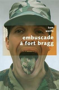 Embuscade à Fort Bragg par Wolfe