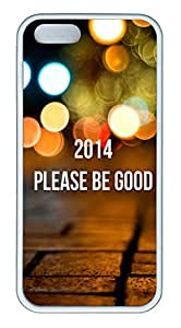 iPhone 5s Cases & Covers - 2014 Please Be Good Custom TPU Soft Case Cover Protector for iPhone 5s - White