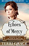 Download Echoes of Mercy: Mail Order Bride Western Romance (Surprised by Love - The Story of Hope's End Book 5) in PDF ePUB Free Online