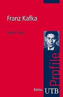 franz kafka utb profile band 3221 - Franz Kafka Lebenslauf