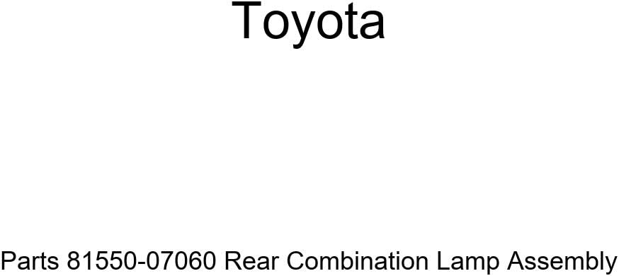 Genuine Toyota Parts 81550-07060 Rear Combination Lamp Assembly