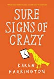 Sure Signs of Crazy, Karen Harrington, 0316210498