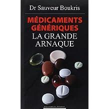 Médicaments génériques: La grande arnaque