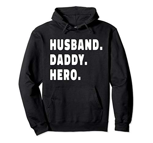 HUSBAND DADDY HERO Shirt Cute Funny Fathers Day Gift Pullover Hoodie