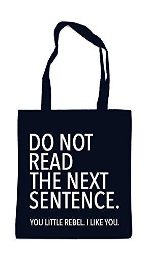Do Not Read The Next Sentence Bag Black