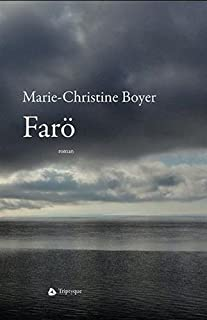 Farö, Boyer, Marie-Christine