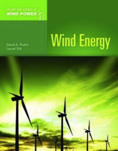 Wind Energy (The Art and Science of Wind Power)