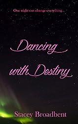 Dancing with Destiny (Dancing novella Book 3)
