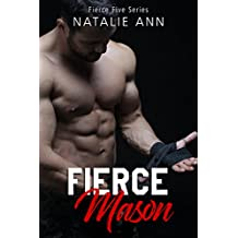 Fierce-Mason (The Fierce Five Series Book 3)