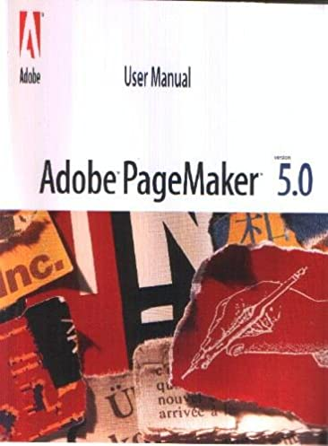 user s manual adobe pagemaker 5 0 version unknown amazon com books rh amazon com
