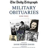 Daily Telegraph Military Obituarites Book Three: 3