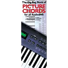 Gig Bag Book of Picture Chords for all Keyboardists (Gig Bag Books)