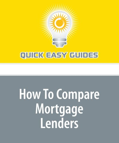 Download How To Compare Mortgage Lenders pdf epub