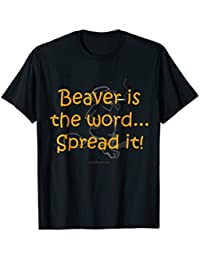 Beaver is the word...Spread it!