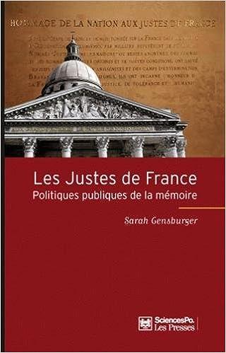 Livre gratuits Les Justes de France : Politiques publiques de la mémoire epub, pdf