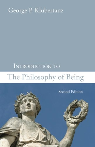 Introduction to the Philosophy of Being, Second Edition: