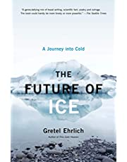 The Future of Ice: A Journey Into Cold
