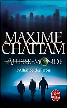 Book L'Alliance Des Trois (Autre-Monde, Tome 1) (Litterature & Documents) (French Edition)