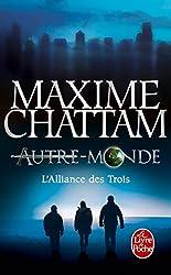 L'Alliance Des Trois (Autre-Monde Tome 1) (Litterature & Documents) (French Edition)