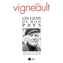 Les gens de mon pays (Arts et spectacle) (French Edition)